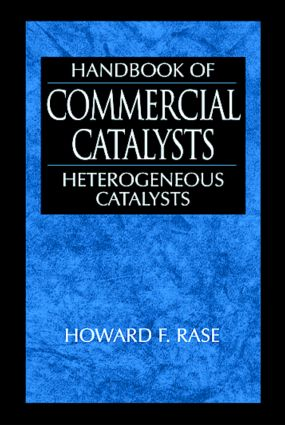 Handbook of Commercial Catalysts: Heterogeneous Catalysts, 1st Edition (Hardback) book cover