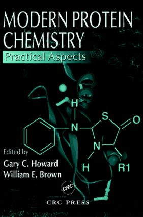 Modern Protein Chemistry: Practical Aspects, 1st Edition (Paperback) book cover