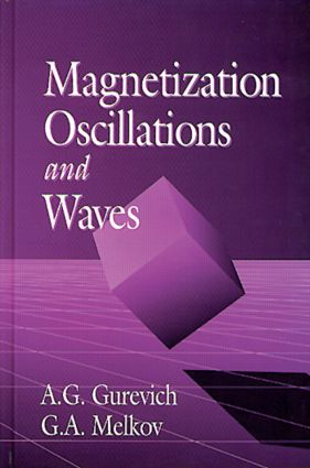 Magnetization Oscillations and Waves: 1st Edition (Hardback) book cover