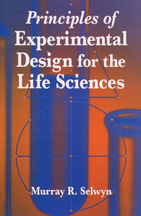 Principles of Experimental Design for the Life Sciences: 1st Edition (Hardback) book cover