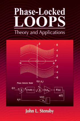Phase-Locked Loops: Theory and Applications, 1st Edition (Hardback) book cover