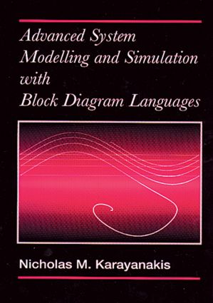 Advanced System Modelling and Simulation with Block Diagram Languages: 1st Edition (Hardback) book cover