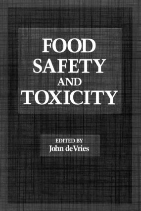 Food Safety and Toxicity: 1st Edition (Hardback) book cover