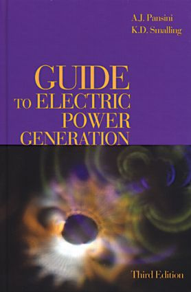 Guide to Electric Power Generation, Third Edition: 3rd Edition (Hardback) book cover