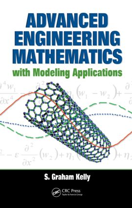 Advanced Engineering Mathematics with Modeling Applications: 1st Edition (Hardback) book cover
