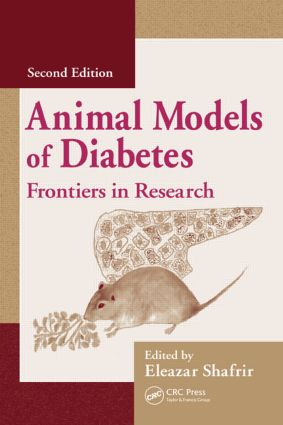 Animal Models of Diabetes: Frontiers in Research, 2nd Edition (Hardback) book cover