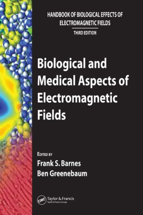 Biological and Medical Aspects of Electromagnetic Fields: 3rd Edition (Hardback) book cover