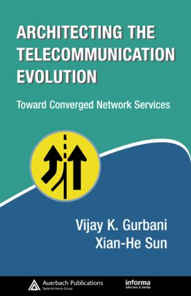 Architecting the Telecommunication Evolution: Toward Converged Network Services, 1st Edition (Hardback) book cover