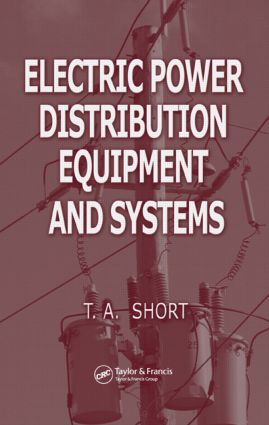 Electric Power Distribution Equipment and Systems: 1st Edition (Hardback) book cover