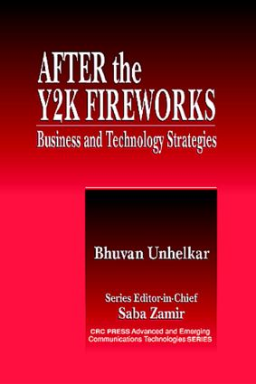After the Y2K Fireworks: Business and Technology Strategies, 1st Edition (Hardback) book cover