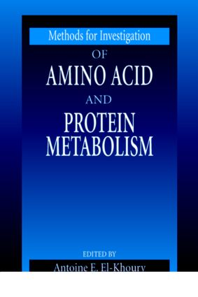 Methods for Investigation of Amino Acid and Protein Metabolism: 1st Edition (Hardback) book cover