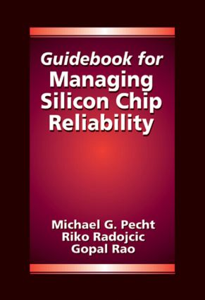 Guidebook for Managing Silicon Chip Reliability: 1st Edition (Hardback) book cover