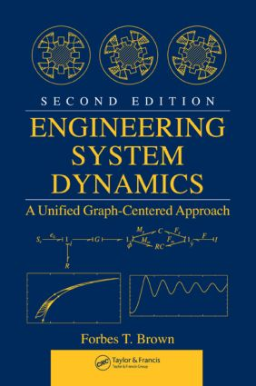 Engineering System Dynamics: A Unified Graph-Centered Approach, Second Edition, 2nd Edition (Hardback) book cover