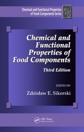 Chemical and Functional Properties of Food Components: 3rd Edition (Hardback) book cover