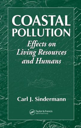 Coastal Pollution: Effects on Living Resources and Humans book cover