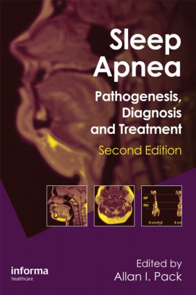 Sleep Apnea: Pathogenesis, Diagnosis and Treatment, 2nd Edition (Hardback) book cover