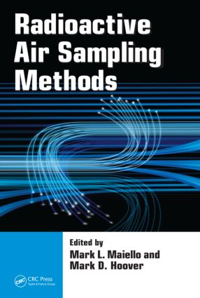 Radioactive Air Sampling Methods: 1st Edition (Hardback) book cover