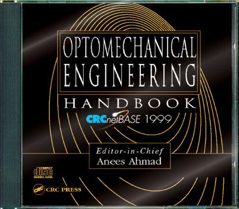 Optomechanical Engineering Handbook on CD-ROM: 1st Edition (CD-ROM) book cover