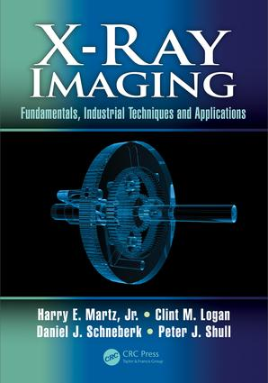 X-Ray Imaging: Fundamentals, Industrial Techniques and Applications, 1st Edition (Hardback) book cover