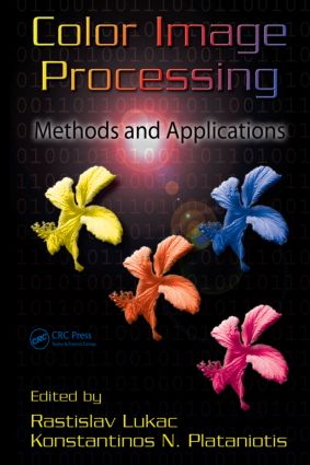 Color Image Processing: Methods and Applications, 1st Edition (Hardback) book cover