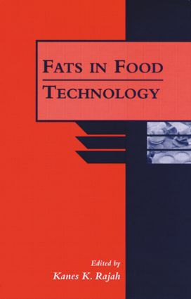 Fats in Food Technology: 1st Edition (Hardback) book cover