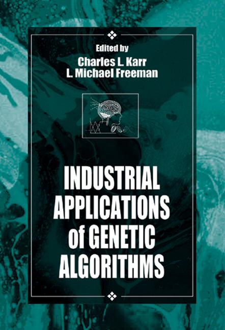 Industrial Applications of Genetic Algorithms: 1st Edition (Hardback) book cover