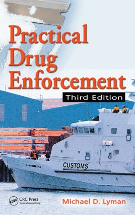 Practical Drug Enforcement, Third Edition book cover