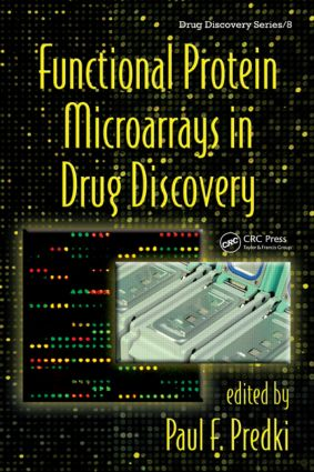 Functional Protein Microarrays in Drug Discovery: 1st Edition (Hardback) book cover