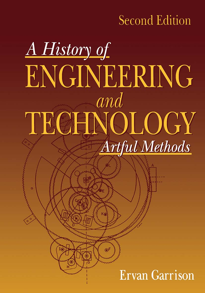 A History of Engineering and Technology Artful Methods