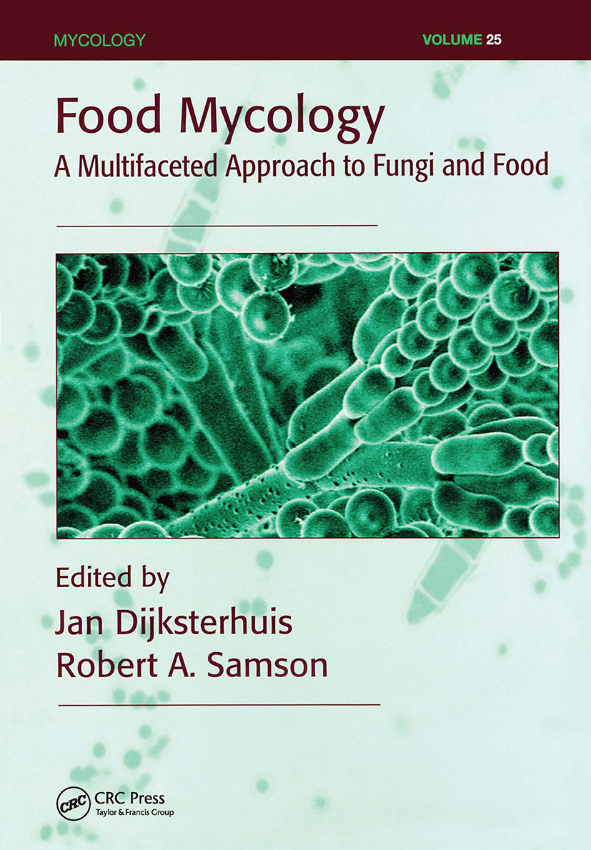 Food Mycology: A Multifaceted Approach to Fungi and Food, 1st Edition (Hardback) book cover
