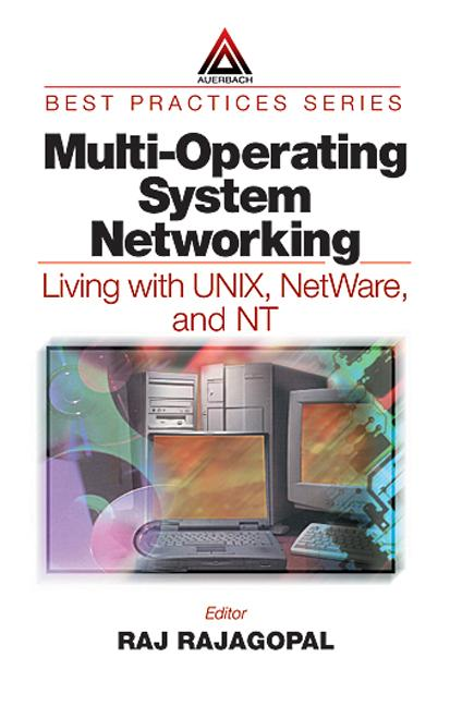 Multi-Operating System Networking: Living with UNIX, NetWare, and NT book cover
