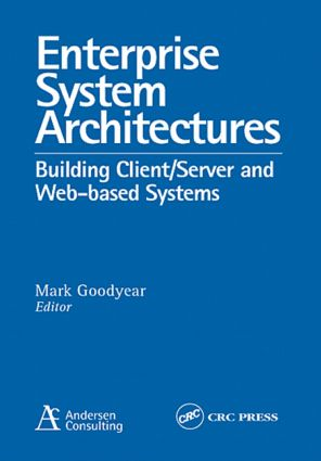 Enterprise System Architectures: Building Client Server and Web Based Systems, 1st Edition (Paperback) book cover