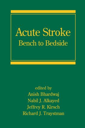 Acute Stroke: Bench to Bedside, 1st Edition (Hardback) book cover