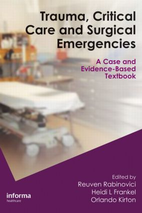 Trauma, Critical Care and Surgical Emergencies: 1st Edition (Hardback) book cover