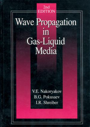 Wave Propagation in Gas-Liquid Media: 2nd Edition (Hardback) book cover