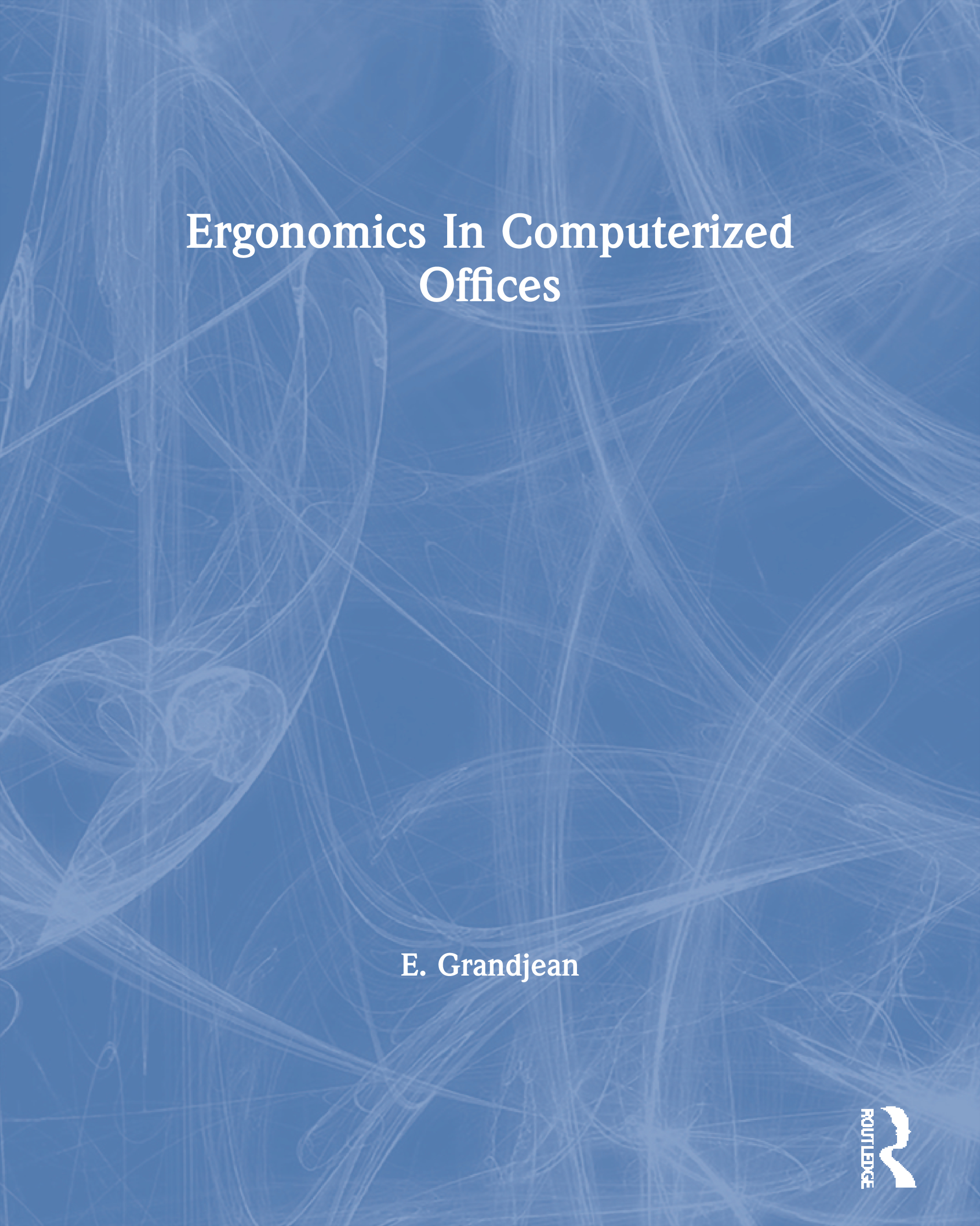 Ergonomics In Computerized Offices: 1st Edition (Paperback) book cover