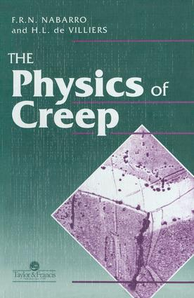 Physics Of Creep And Creep-Resistant Alloys: 1st Edition (Hardback) book cover