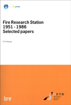 Fire Research Station 1951-1986 Selected Papers: (BR 80), 1st Edition (Paperback) book cover