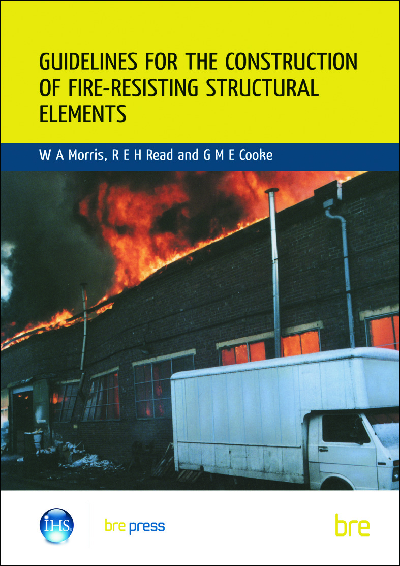 Guidelines for the Construction of Fire-Resisting Structural Elements: (BR 128), 2nd Edition (Paperback) book cover