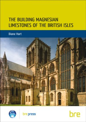 The Building Magnesian Limestones of the British Isles: (BR 134), 1st Edition (Paperback) book cover