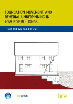 Foundation Movement and Remedial Underpinning in Low-Rise Buildings: (BR 184), 1st Edition (Paperback) book cover