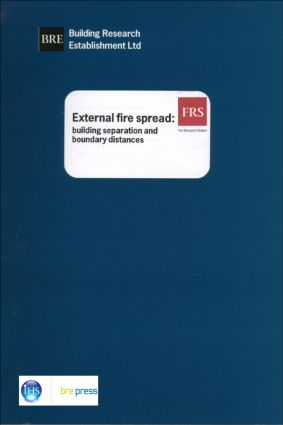 External Fire Spread: Building Separation and Boundary Distances (BR 187) (Paperback) book cover