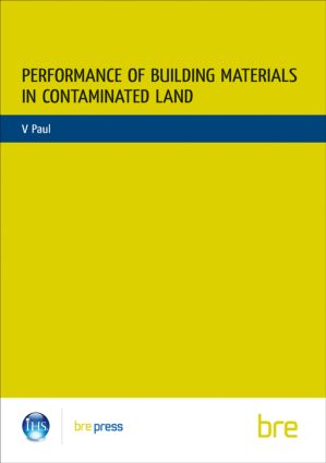 Performance of Building Materials on Contaminated Land: (BR 255), 1st Edition (Paperback) book cover