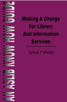 Making a Charge for Library and Information Services book cover