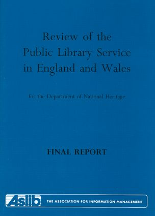 Review of the Public Library Service in England and Wales for the Department of National Heritage: Final Report book cover