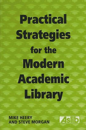 Practical Strategies for the Modern Academic Library (Paperback) book cover