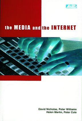 The Media and the Internet: 1st Edition (Paperback) book cover