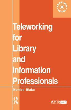 Teleworking for Library and Information Professionals book cover