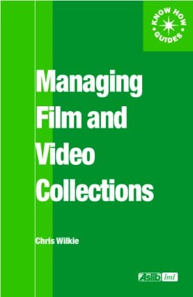 Managing Film and Video Collections book cover