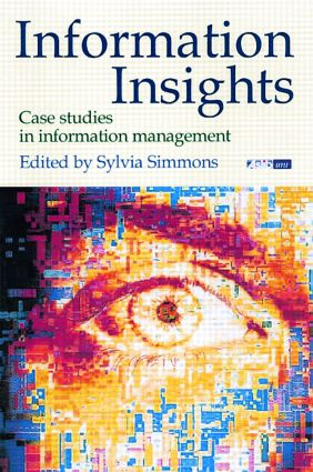 Information Insights: Case Studies in Information Management book cover